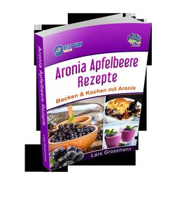 Aronia Apfelbeere Rezepte