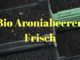 Bio Aroniabeeren frisch
