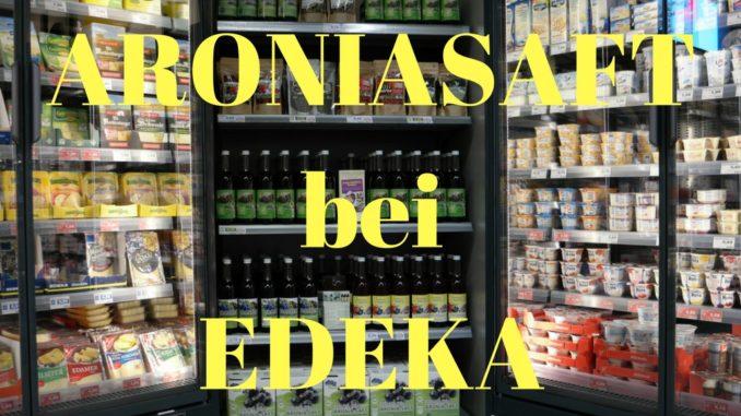 Aroniasaft bei EDEKA im Sortiment