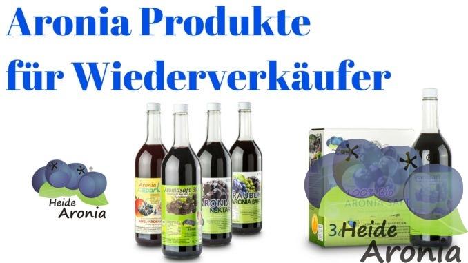Aronia Produkte für Wiederverkäufer